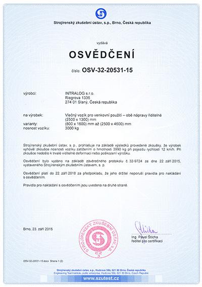 Certifikace s řiditelnými podvozky 3000 kg b